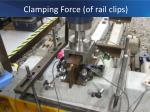 clamping force of rail clips