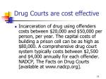 drug courts are cost effective