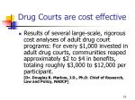 drug courts are cost effective1