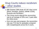 drug courts reduce recidivism other studies4