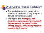 drug courts reduce recidivism3