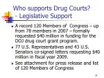 who supports drug courts legislative support
