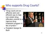 who supports drug courts1