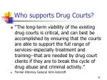 who supports drug courts4
