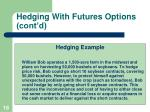 hedging with futures options cont d