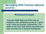 spreading with futures options cont d