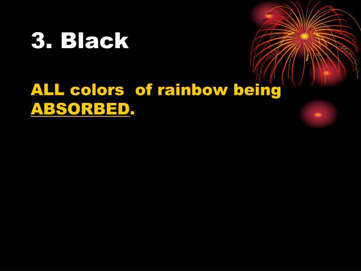 3. Black