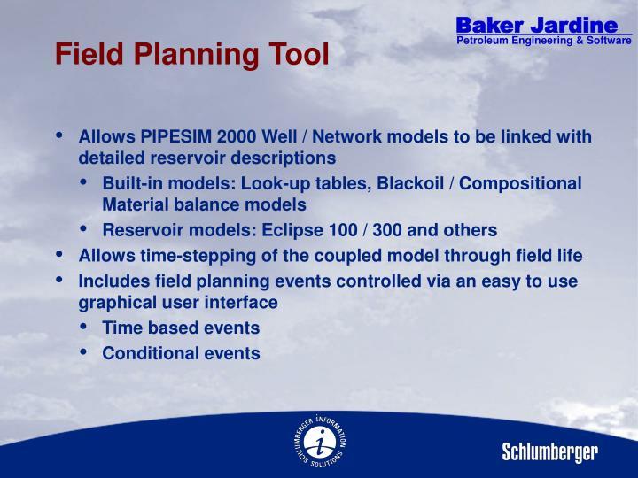 Field Planning Tool