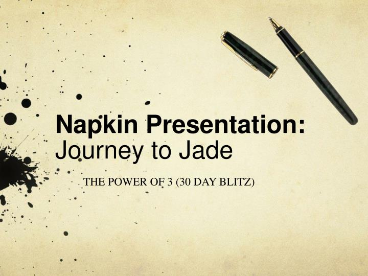 napkin presentation journey to jade n.
