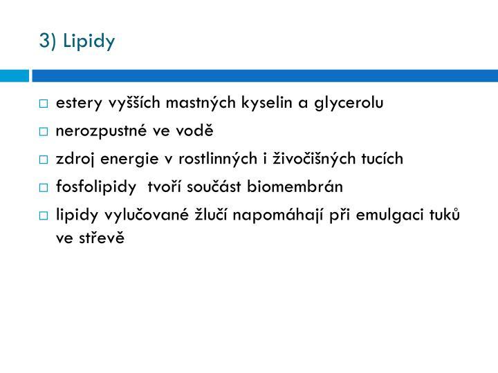 3) Lipidy