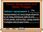 indirect measurement with similar triangles