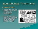 brave new world thematic ideas