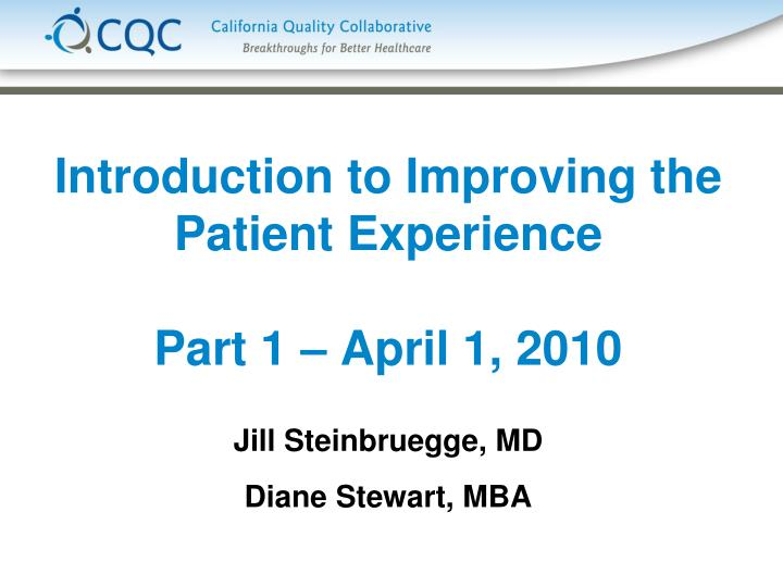 introduction to improving the patient experience part 1 april 1 2010 n.