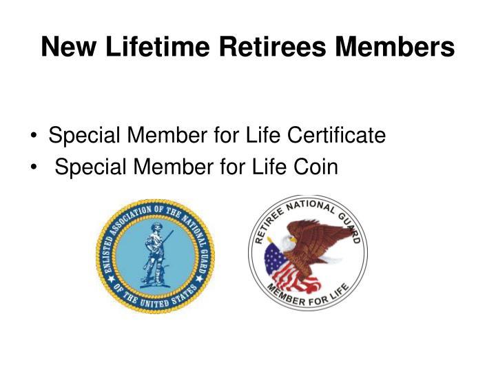New Lifetime Retirees Members