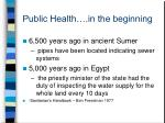 public health in the beginning