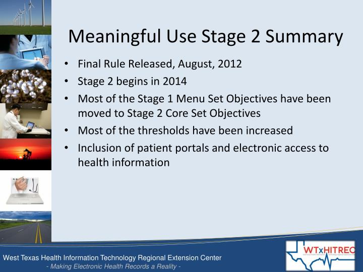 Meaningful Use Stage 2 Summary