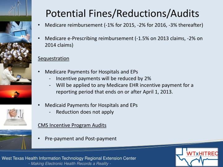 Potential Fines/Reductions/Audits