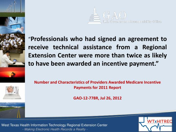 Number and Characteristics of Providers Awarded Medicare Incentive Payments for