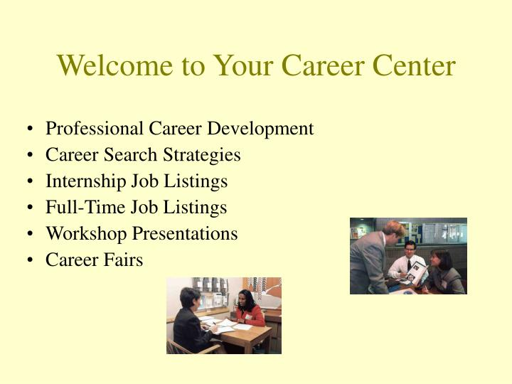 welcome to your career center n.