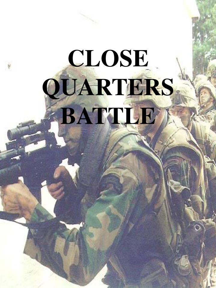 close quarters battle n.