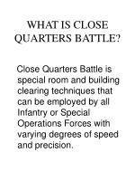 what is close quarters battle
