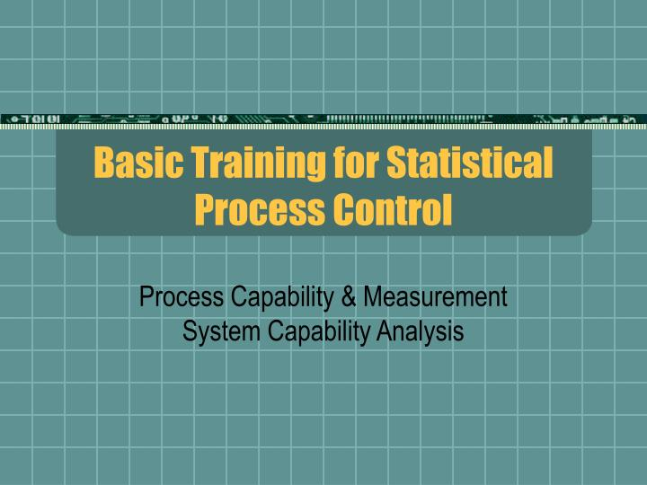 basic training for statistical process control n.
