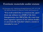 extrinsic materials under statute