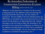 re australian federation of construction contractors ex parte billing 1986 68 alr 416 at 420