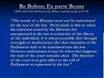 re bolton ex parte beane 1987 162 clr 514 mason cj wilson and deane jj at 517 18