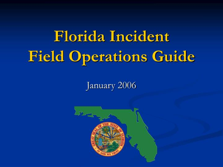 florida incident field operations guide n.