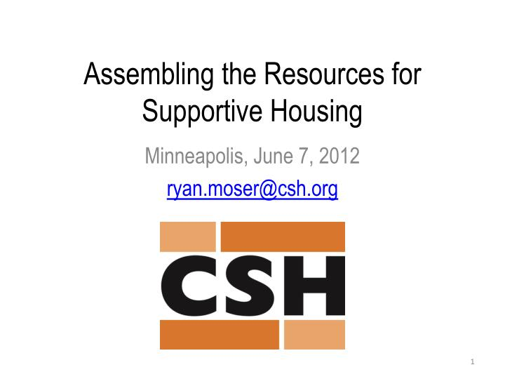 assembling the resources for supportive housing n.