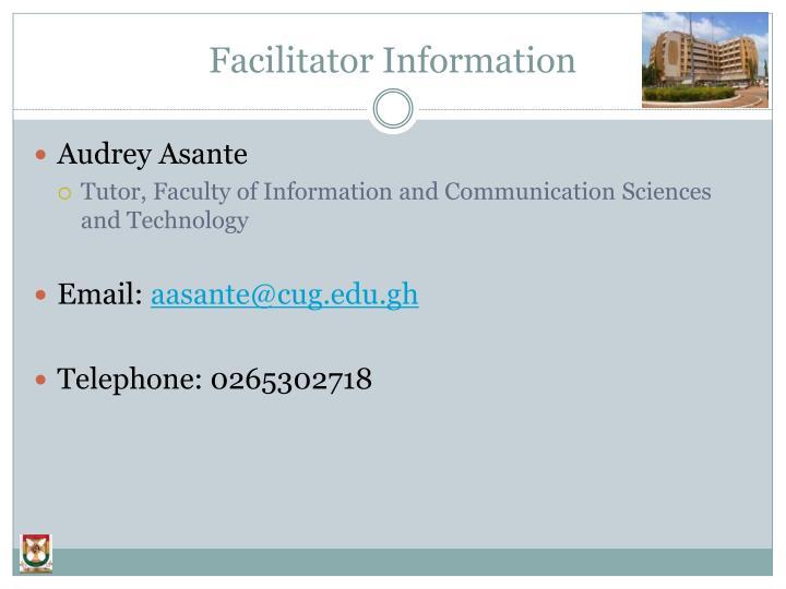 Facilitator information