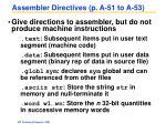 assembler directives p a 51 to a 53