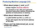 producing machine language 3 3