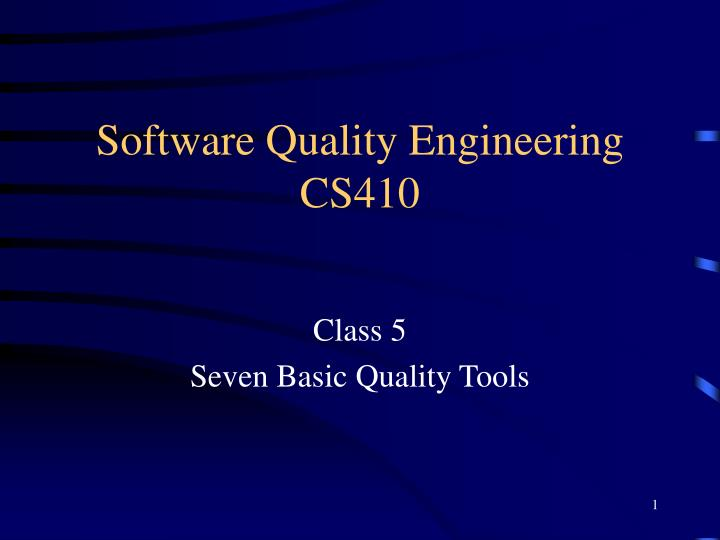 software quality engineering cs410 n.