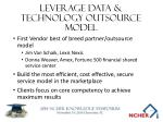 leverage data technology outsource model