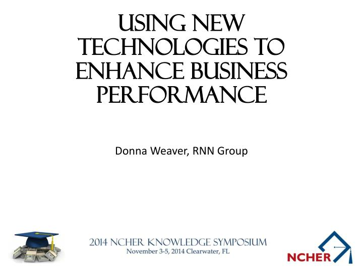 using new technologies to enhance business performance n.