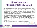 how do you use precede proceed cont