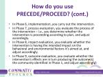 how do you use precede proceed cont2