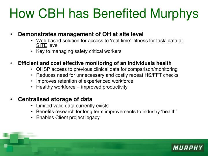 How CBH has Benefited Murphys