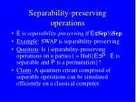 separability preserving operations
