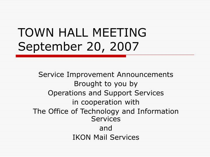 town hall meeting september 20 2007 n.