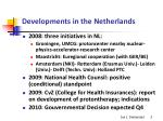developments in the netherlands