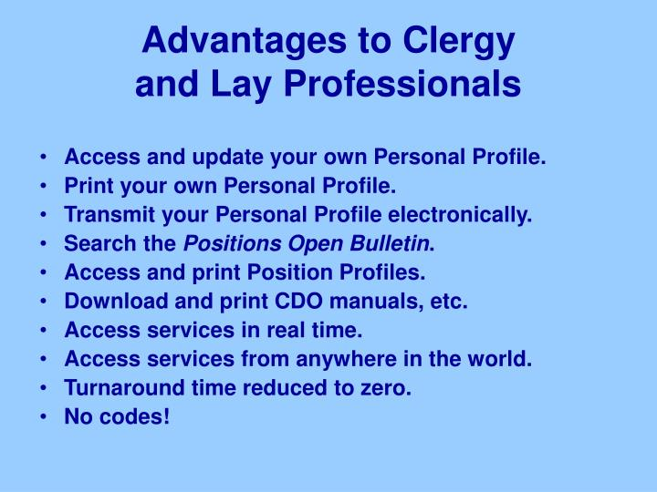 Advantages to clergy and lay professionals