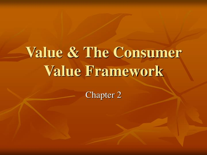 value the consumer value framework n.