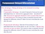 postponement delayed differentiation1