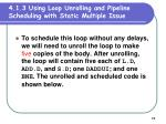 4 1 3 using loop unrolling and pipeline scheduling with static multiple issue