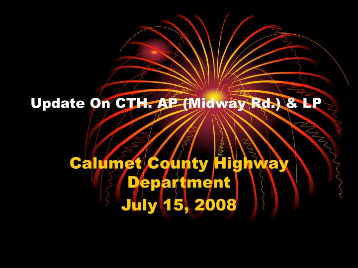Update on cth ap midway rd lp