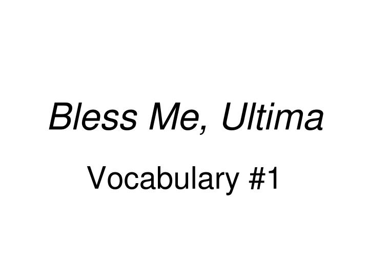 bless me ultima n.