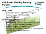 cnp power washing training purpose